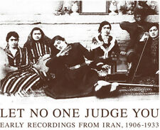 Let No One Judge You: Early Recordings From Iran 1 (2014, CD NIEUW)2 DISC SET