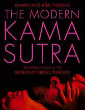Very Good, The Modern Kama Sutra: An Intimate Guide to the Secrets of Erotic Ple