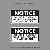 Minimum Soiling Charge £100 Sticker Ideal For Taxi Coach Bus Minibus - SKU3132