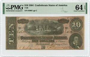 1864 T-68 $10 The Confederate States of America Note - CIVIL WAR Era PMG 64 EPQ