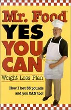 Mr. Food, Yes You Can: Weight Loss Plan: How I Los