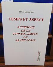 Messaoudi Temps et aspect : Approche de la phrase simple en arabe écrit...