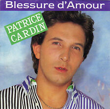 PATRICE CARDIN BLESSURE D'AMOUR / COUP DE PASSION FRENCH 45 SINGLE