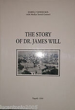 JAMES J. YANICK MARILYN YANICK GAETANI THE STORY OF DR. JAMES WILL NAPOLI 1995