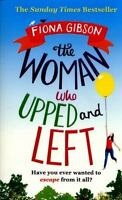 NEW The Woman Who Upped and Left 9781847563675 by Gibson, Fiona