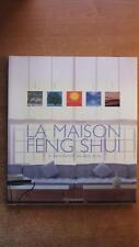 LA MAISON FENG SHUI : LA DECORATION DU BIEN-ÊTRE - SANTE - RELAXATION - LAZENBY