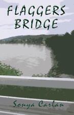 Flaggers Bridge by Sonya Carlan