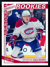 2013 O-Pee-Chee #520 Brendan Gallagher Rookie Montreal Canadiens RC Hockey Card