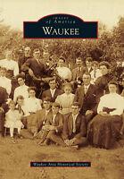 Waukee [Images of America] [IA] [Arcadia Publishing]