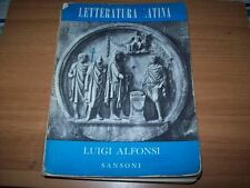 LUIGI ALFONSI-LETTERATURA LATINA-SANSONI-1960