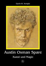 AUSTIN OSMAN SPARE - Kunst und Magie von Gavin W. Semple, Zos Kia, NEU