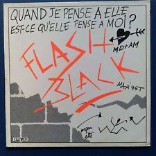 """Flash Black – Quand Je Pense A Elle Est-ce Qu'elle (Vinyl, 12"""", MAXI 45 TOURS)"""