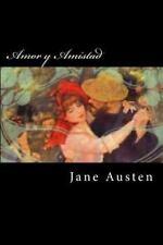 Amor y Amistad (Spanish Edition) by Jane Austen (2016, Paperback)