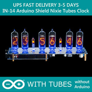 Nixie Tube Clock IN-14 Arduino Shield NCS314 WITH TUBES FAST DELIVERY 3-5 Days