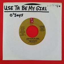 "O'JAYS Use Ta Be My Girl b/w This Time Baby 45 rpm 7"" 1978 ZS8 3642 Jukebox"
