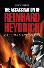 The Assassination of Reinhard Heydrich: The True Story Behind Operation Anthropo