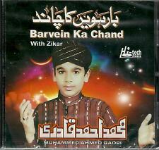 MUHAMMAD AHMED QADRI - BARVEIN KA CHAND - NEW NAAT CD - FREE UK POST