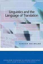 Linguistics and the Language of Translation (Edinburgh Textbooks in Applied Lin