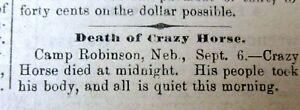 1877 newspaper announcing the DEATH of CRAZY HORSE Lakota Sioux Indian War Chief