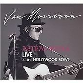 Van Morrison - Astral Weeks (Live At The Hollywood Bowl) [Digipak] (2009)