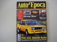 AUTO D'EPOCA 1/2004 FIAT 131 ABARTH/HONDA GL 1000 GOLD WING/AUSTIN SEVEN/TOJ