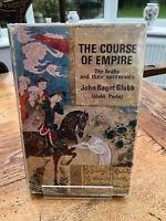 the course of empire ! john bagot glubb