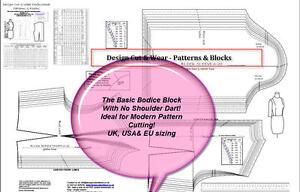 BASIC BODICE BLOCK-NO SHOULDER DART- UK, USA & EU SIZING- ALL SIZES- SLOPER-