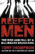 Reefer Men: The Rise and Fall of a Billionaire Drug Ring, Thompson, Tony, Used;