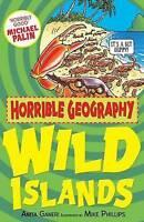 Wild Islands (Horrible Geography), Ganeri, Anita , Acceptable | Fast Delivery