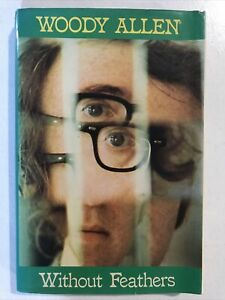 Without Feathers by Woody Allen Hardback Dust Jacket 1976 1st UK Edition