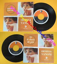 LP 45 7'' ORNELLA VANONI Io ti daro'di piu'Splendore nell'erba 1966 no cd mc*vhs