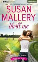 Thrill Me by Susan Mallery (2015, CD, Unabridged)  Audio Book, Free Shipping!