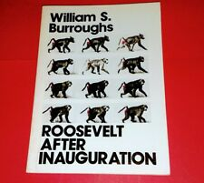 WILLIAM BURROUGHS ROOSEVELT AFTER INAUGURATION 2ND  PRINTING 1980