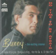 BUNNY - THE EXCITING CROONER - NO TIME TO BE AFRAID -BRAND NEW CD - FREE UK POST