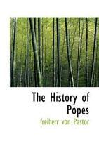 History of Popes: By Freiherr Von Pastor