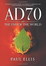 AD70 et la fin du monde: trouver de bonnes nouvelles dans Christs propheci... Nouveau Livre