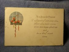 Vintage Postcard To A Shut In Friend Poem, Flowers