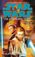 Alan Dean Foster - Star Wars: The Approaching Storm (Paperback) 2003