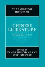 The Cambridge History Of Chinese Literature 2 Volume Set