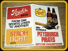 1980 PITTSBURGH PIRATES STROH'S BEER BASEBALL POCKET SCHEDULE FREE SHIPPING