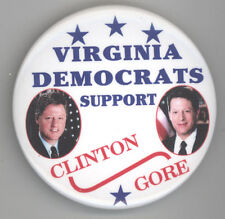 BILL CLINTON Al Gore POLITICAL Button PINBACK Pin BADGE Virginia Democrats VA