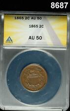 1865 TWO CENT ANACS CERTIFIED AU50 NICE! #8687