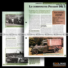 #vm077.09 ★ LA CAMIONNETTE PEUGEOT DK 5 WW2 1939-1945 ★ Fiche Véhicule Militaire