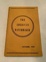 October 1949 The American Watchmaker Magazine Volume 1 Number 3