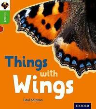 Oxford Reading Tree Infact: Oxford Level 2: Things with Wings by Paul Shipton...
