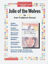 LITERATURE GUIDE: JULIE OF THE WOLVES BY JEAN C GEORGE GUIDE BY LINDA BEECH 1996
