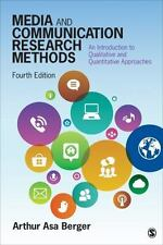 Media and Communication Research Methods : An Introduction to Qualitative and...