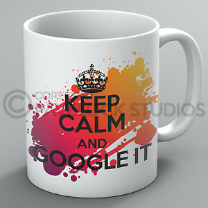 Keep Calm And Google It Mug Know It All Computer Geek Nerd Quiz Present Cup Gift