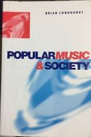 Popular Music and Society By Brian Longhurst Study Analysis & Theory Textbook