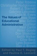 The Values of Educational Administration: A Book of Readings-ExLibrary